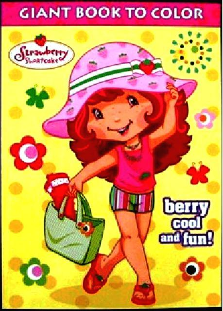 Strawberry Shortcake Giant Book to Color Berry Cool and Fun