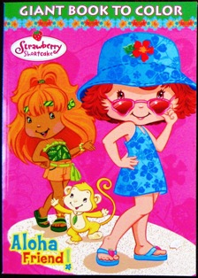 Strawberry Shortcake Giant Book to Color Aloha Friend